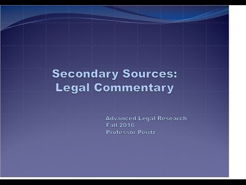 Class 2 - Secondary Sources: Legal Commentary