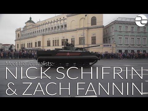 Meet Journalists Nick Schifrin and Zach Fannin in Russia