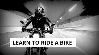 Learn to Drive a Bike