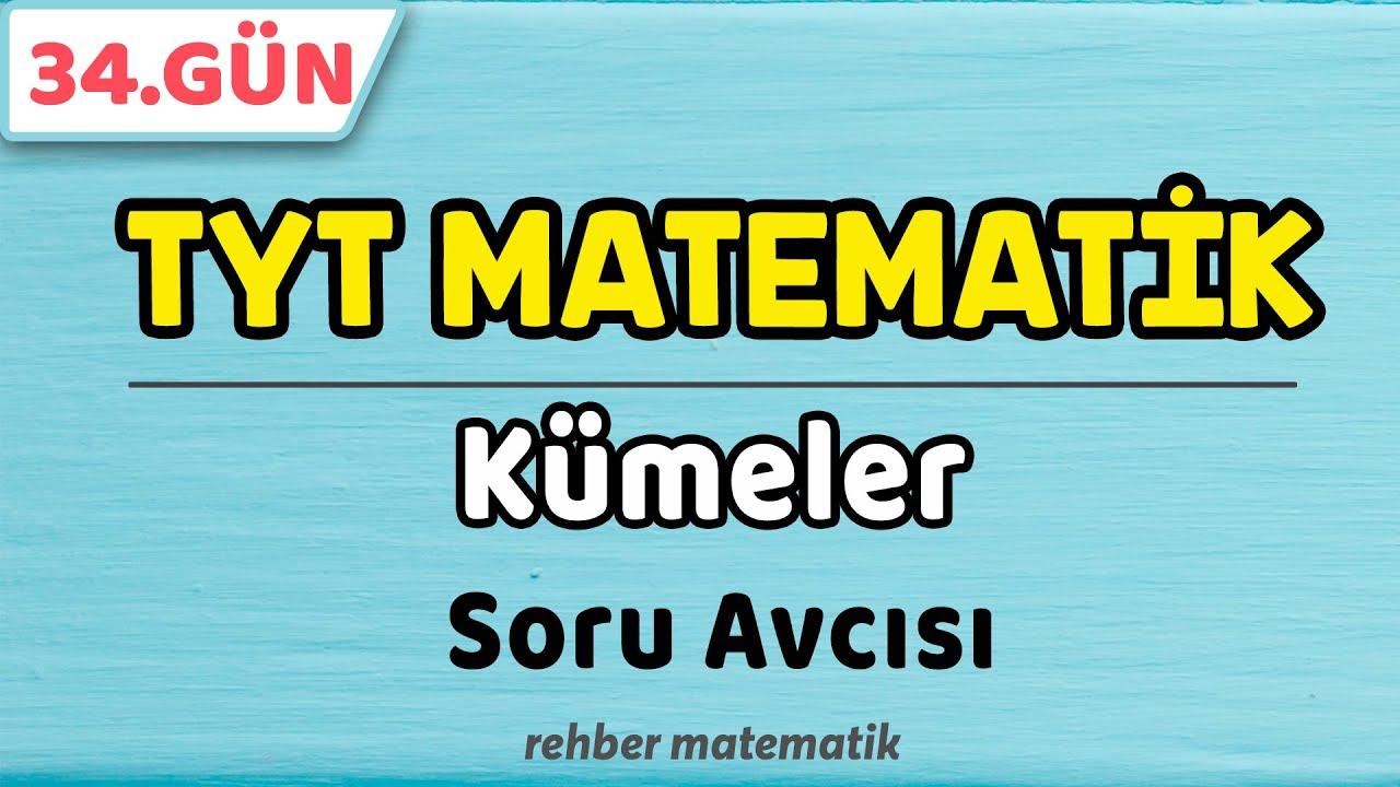 Kümeler Soru Avcısı   49 Günde TYT Matematik 34.Gün 2.Video #rmtayfa #2021tayfa