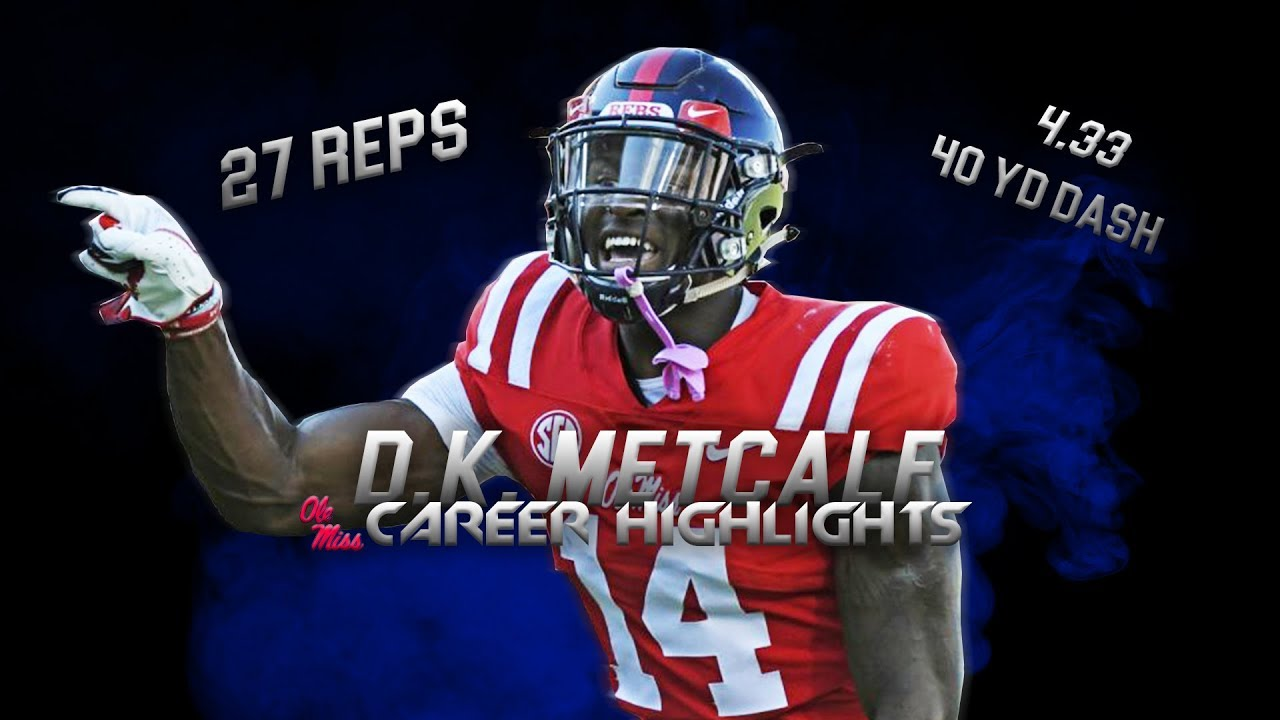 D.K. Metcalf Ultimate Ole Miss Highlights - Best Athlete in the NFL Draft