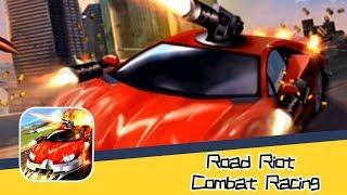 Road Riot Combat Racing - Titan Mobile LLC Walkthrough   Precise Location