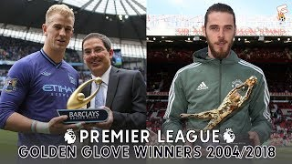 Premier league golden glove winners 2004 - 2018 ⚽ most clean sheets premier league in season