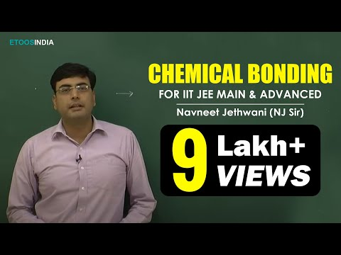 Chemical Bonding by Navneet Jethwani (NJ) Sir (ETOOSINDIA.COM)