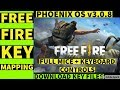 PHOENIX OS | FIX FREE FIRE KEY MAPPING| FIXED MOUSE SPRINT | DOWNLOAD KEY MAPPING FILES