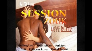 Download Session Zouk Retro Part12 (zouk love à l'ancienne) MP3 song and Music Video