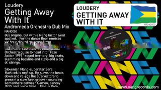 Loudery - Getting Away With It (Andromeda Orchestra Dub)