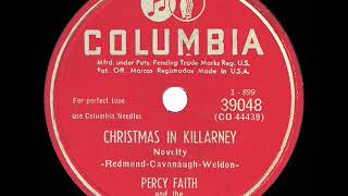1950 Percy Faith - Christmas In Killarney (Shillelagh Singers, vocal)