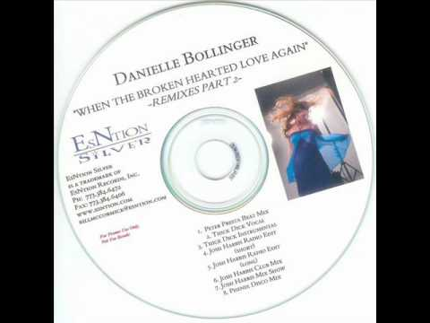 Danielle Bollinger - When The Broken Hearted Love Again (Thick Dick Vocal)