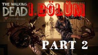 The Walking Dead 1.Sezon 1.Bölüm PART 2 [Aile Özlemi]