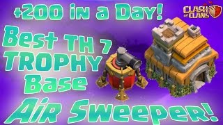 Clash Of Clans - TH7 TROPHY BASE BEST TOWN HALL 7 Defense With !!NEW AIR SWEEPER!!