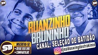 RUANZINHO E MC BRUNINHO CD 2019 MAIO AS MELHORES ( COMPLETO )