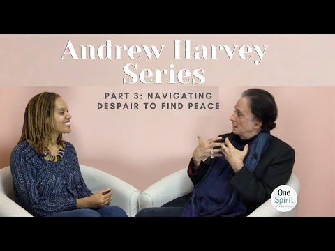 One Spirit: Andrew Harvey Series