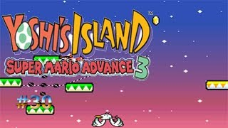 Las plataformas peligrosas/Yoshi´s Island: Super Mario Advance 3 #30