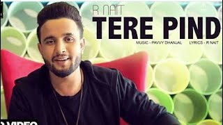 [ TERA PIND ] R NAIT | Official music Video | Humble Music |