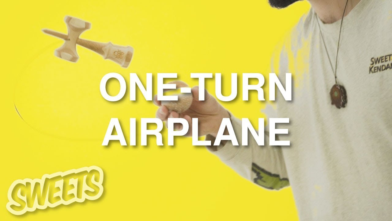 How To One Turn Airplane Sweets Kendamas Tutorial Youtube