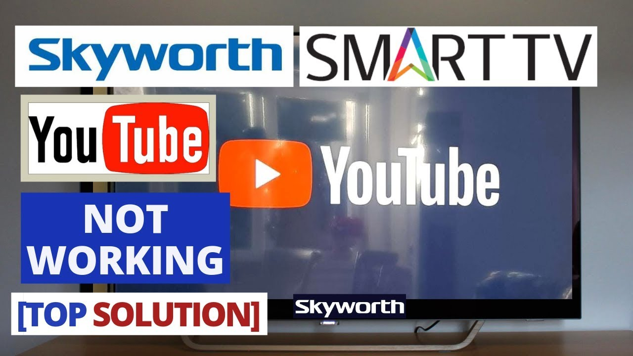 How to Fix YouTube app Not Working on Skyworth Smart TV || YouTube Skyworth  TV Problems & Fixes