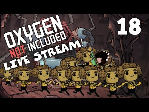 Taking all Duplicants - The Flood Continues! - Oxygen Not Included Livestream #ONI