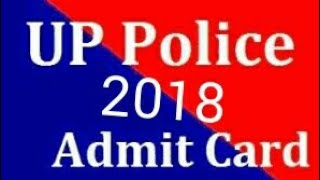 UP police admit card 2018 NEW