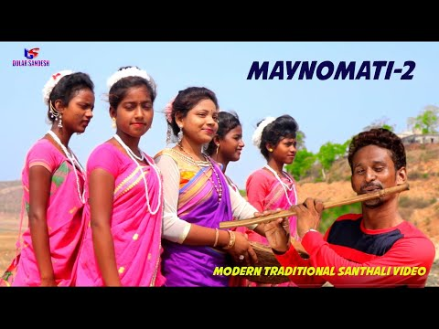 Maynomati 2 New Modern Traditional Santhali Video