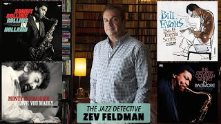 Meet the Jazz Detective – Zev Feldman