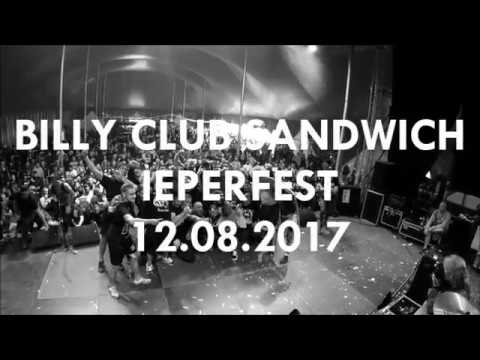 BILLY CLUB SANDWICH @ IEPERFEST 2017 (full set)