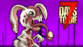 Fluffy Bottoms -  7 Days to Die - War of the Walkers II (Ep.11)