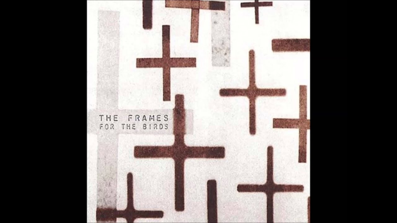 The Frames: In The Deep Shade - YouTube