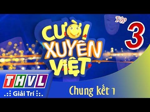 THVL | Cười xuyên Việt – Tập 3: Vòng chung kết 1