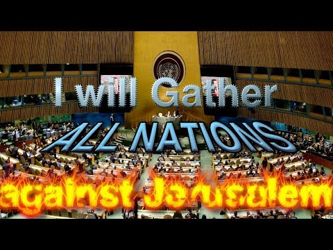 Endtime Prophecy Fulfilled by TRUMP: UN Vote on Jerusalem Prelude to Armageddon!'