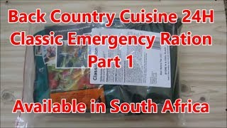 Review of Ration Available in SA:  Back Country Cuisine 24H Classic Ration Pack Part 1 of 2