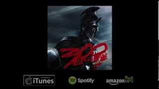 300: Rise Of An Empire Trailer (Medley:Imperatrix Mundi and War Pigs) by L