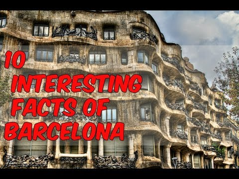 10 Interesting Facts of BARCELONA