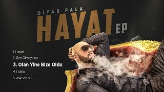 Diyar Pala - Olan Yine Bize Oldu