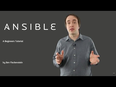 Ansible - A Beginner's Tutorial, Part 1