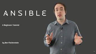 Ansible - A Beginner's Tutorial, Part 1