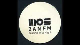 2 AM/FM - Passion Of A Night