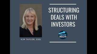 How to Structure Deals with Investors | CREATE WEALTH