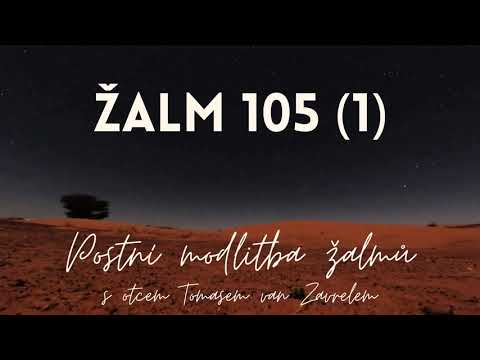 Žalm 105 (1) - postní modlitba