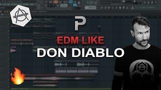 HOW TO MAKE: EDM LIKE DON DIABLO (HEXAGON STYLE)- FL Studio tutorial