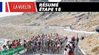 Résumé - Étape 15 - La Vuelta 2017
