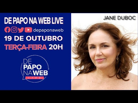 DE PAPO NA WEB LIVE - JANE DUBOC