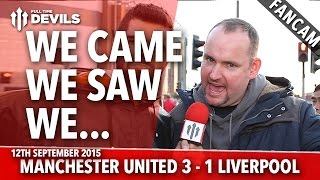 We Came, We Saw, We...  | Manchester United 3-1 Liverpool | FANCAM | Andy Tate