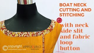 boat neck cutting and stitching with neck side slit and fabric loop button