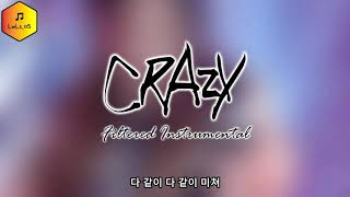 4MINUTE (포미닛) - CRAZY (미쳐) [Filtered Instrumental]