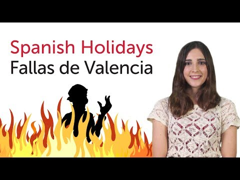 Learn Spanish Holidays - Fallas de Valencia