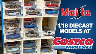MAISTO 1/18 Diecast Model Cars at Costco 2019