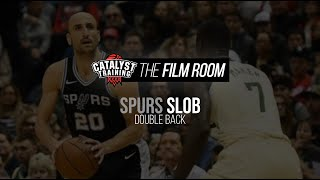 Spurs Double Back || SLOB