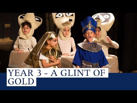 Year 3 Production - A Glint of Gold
