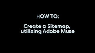 How To: Make a  Site Map in Adobe Muse Mp3